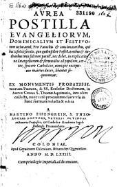 Aurea postilla evangeliorum, dominicalium et festivorum totius anni
