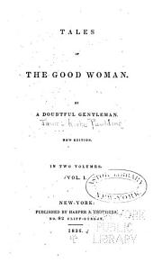 Tales of the Good Woman: Volumes 1-2