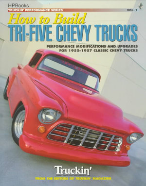 How to Build Tri Five Chevy Trucks PDF