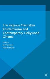 Postfeminism and Contemporary Hollywood Cinema