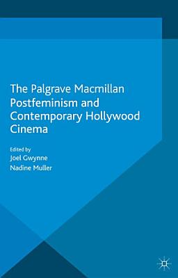 Postfeminism and Contemporary Hollywood Cinema PDF