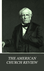 THE AMERICAN CHURCH REVIEW