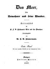 Das Meer, seine Bewohner und seine Wunder: Seitenstück zu K. F. V. Hoffmann's Erde und ihre Bewohner, Band 1