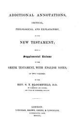 Additional Annotations ... on the New Testament Being a Supplemental Volume to the Greek Testament: With English Notes