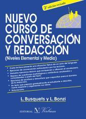 Nuevo curso de conversación y redacción (niveles Elemental y Medio). 2ª edición revisada