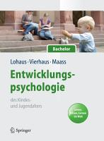 Entwicklungspsychologie des Kindes  und Jugendalters f  r Bachelor  Lesen  H  ren  Lernen im Web  Lehrbuch mit Online Materialien  PDF