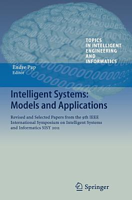 Intelligent Systems  Models and Applications