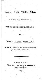 Paul and Virginia. Translated from the French ... by Helen Maria Williams