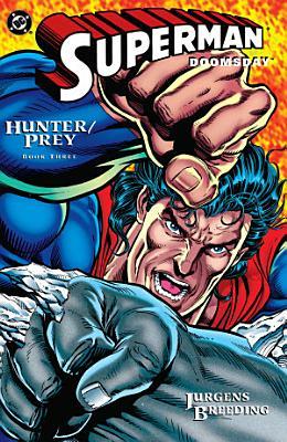 Superman Doomsday  Hunter Prey  3 PDF
