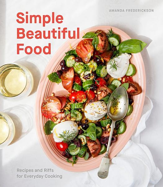 Download Simple Beautiful Food Book