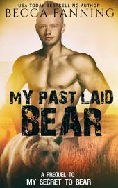 My Past Laid Bear (Free BBW Bear Shifter Romance)