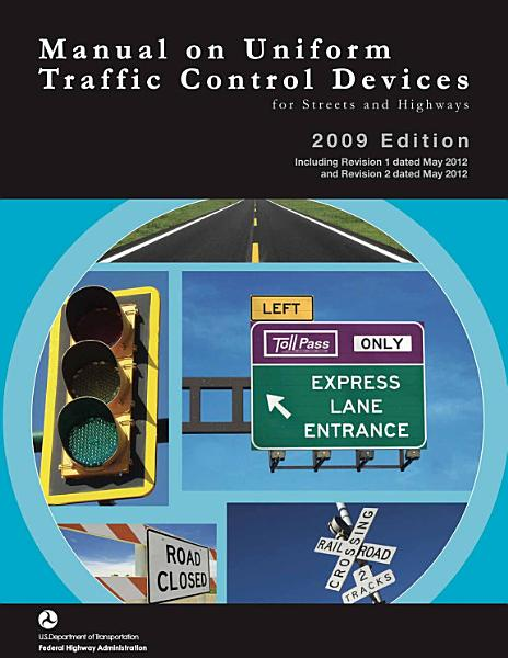 Download Manual on Uniform Traffic Control Devices for Streets and Highways Book