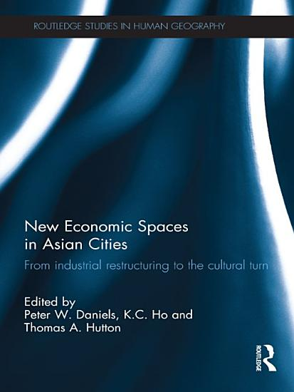 New Economic Spaces in Asian Cities PDF