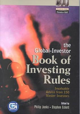 The Global Investor Book of Investing Rules