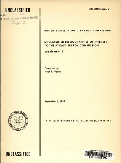 Unclassified Bibliographies of Interest to the Atomic Energy Program PDF