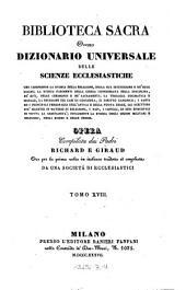 Biblioteca sacra ovvero Dizionario universale delle scienze ecclesiastiche... per la prima volta ... tradotta ed ampliata da una societa di ecclesiastici: Volume 18