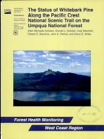 The Status of Whitebark Pine Along the Pacific Crest National Scenic Trail on the Umpqua National Forest