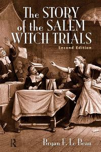 The Story of the Salem Witch Trials Book