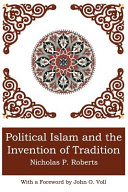 Political Islam and the Invention of Tradition PDF