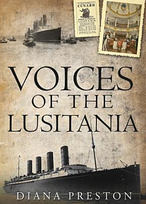 Voices of the Lusitania PDF
