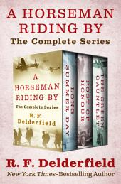 A Horseman Riding By: The Complete Series
