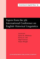 Papers from the 5th International Conference on English Historical Linguistics