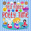Tea Party Potty Time Book