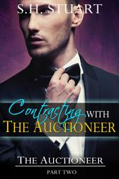 Contracting with The Auctioneer: The Auctioneer, Part 2: (New Adult BDSM Erotic Romance)