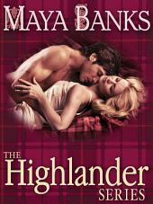 The Highlander Series 3-Book Bundle: In Bed with a Highlander, Seduction of a Highland Lass, Never Love a Highlander