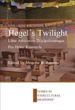 Hegel's Twilight