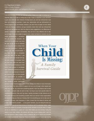 When Your Child Is Missing  A Family Survival Guide  4th ed   PDF