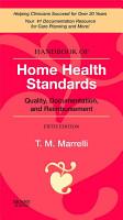Handbook of Home Health Standards E Book PDF