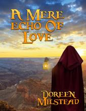 A Mere Echo of Love