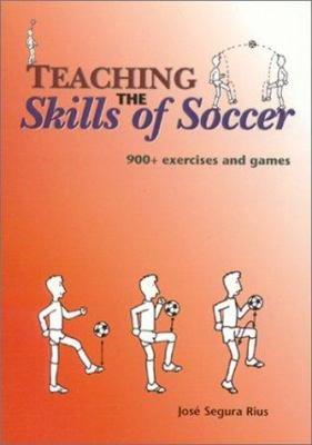 Teaching the Skills of Soccer