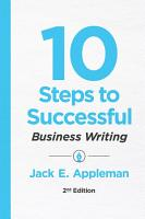 10 Steps to Successful Business Writing  2nd Edition PDF