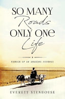 So Many Roads Only One Life Book PDF