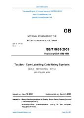 GB/T 8685-2008: Translated English of Chinese Standard. You may also buy from www.ChineseStandard.net (GBT 8685-2008, GB/T8685-2008, GBT8685-2008): Textiles - Care labeling code using symbols.