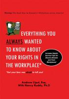 Everything You Always Wanted to Know About Your Rights in the Workplace PDF