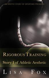 Rigorous Training