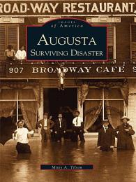 Augusta Surviving Disaster