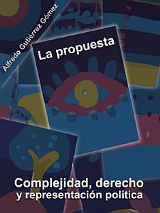 La propuesta  Complejidad  derecho y representaci  n pol  tica PDF