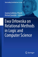 Ewa Orłowska on Relational Methods in Logic and Computer Science