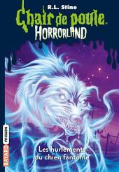 Horrorland, Tome 13: Les hurlements du chien fantôme