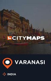 City Maps Varanasi India