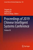 Proceedings of 2019 Chinese Intelligent Systems Conference PDF