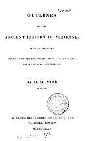 Outlines of the ancient history of medicine
