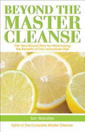 Beyond the Master Cleanse