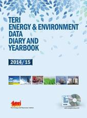 TERI Energy and Environment Data Diary and Yearbook (TEDDY) 2014/15: With Complimentary CD