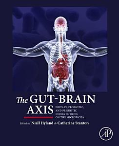 The Gut Brain Axis Book