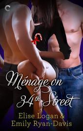 Menage on 34th Street